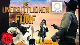 Die unerbittlichen Fünf (Western | deutsch)