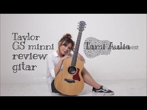 review-gitar-taylor-gs-minni- -tami-aulia