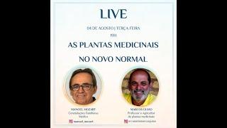 Live com Marcos Guião - As plantas medicinais no novo normal