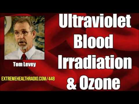 Tom Lowe - Ultraviolet Blood Irradiation & Ozone Therapy For Ultimate Healing