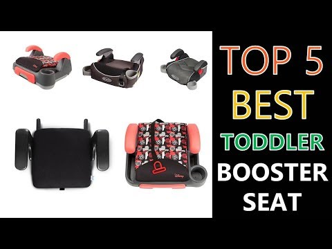 Best Toddler Booster Seat 2019