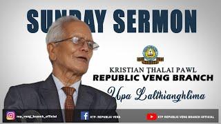 Sunday Sermon - Upa Lalthianghlima (20.09.2020)