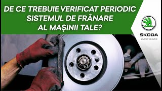 De ce trebuie să verifici periodic sistemul de frânare al mașinii tale?