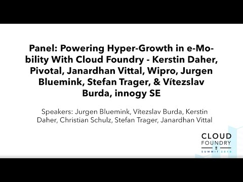 Panel: Powering Hyper-Growth in e-Mobility With Cloud Foundry