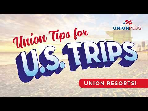 Union Tips for U.S. Trips 🚗 - Union Resorts