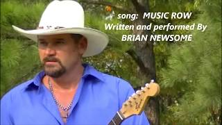 Brian Newsome   Born in the backwoods country music