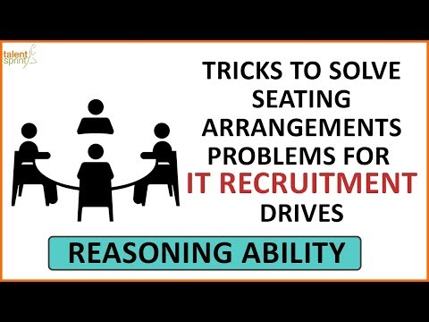 Tricks to Solve Seating Arrangements Problems for IT Recruitment drives | IT Aptitude Questions