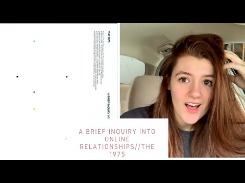 A brief inquiry into online relationships (the 1975) review/reaction Mp3