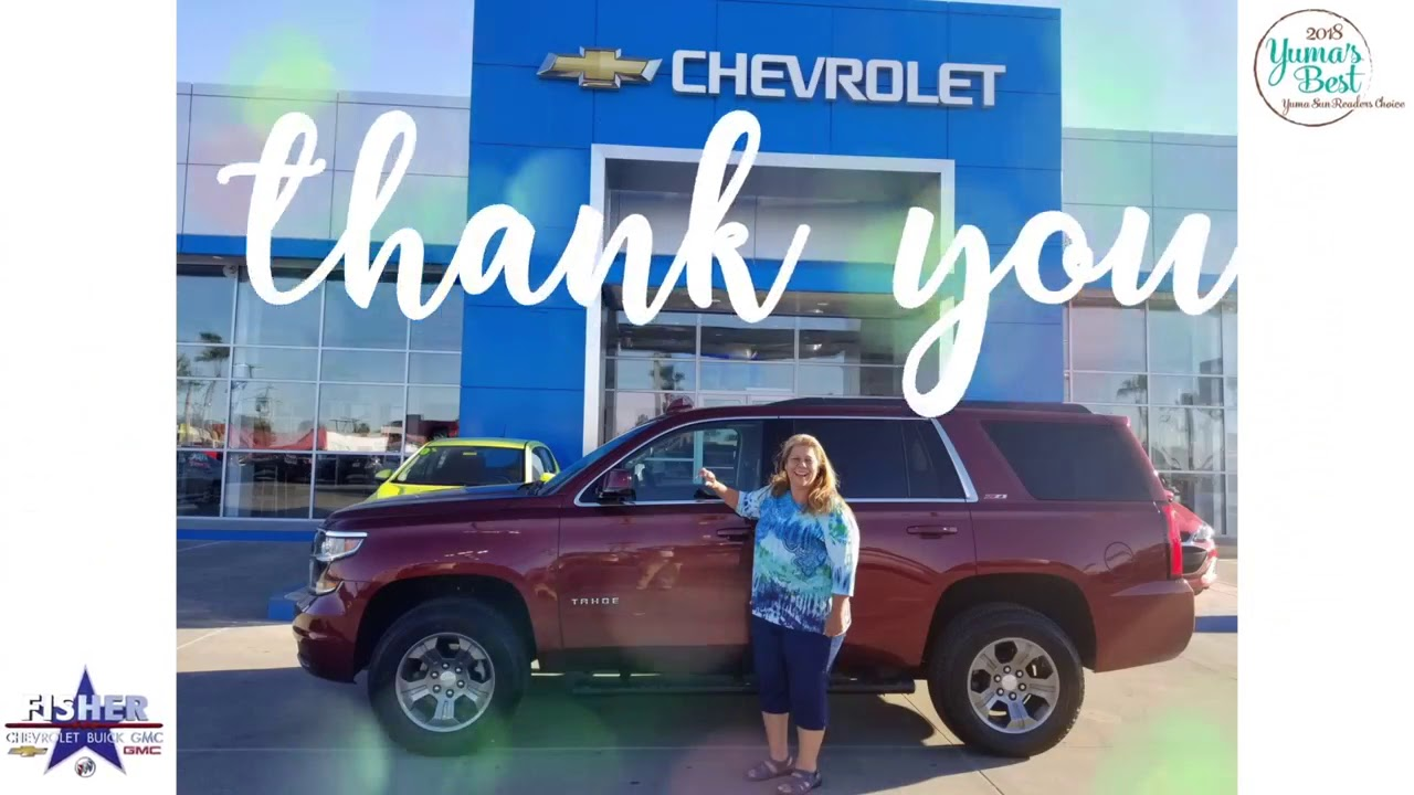 Thank You From Fisher Chevrolet Buick Gmc In Yuma Az
