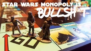 Star Wars Monopoly is BULLSH*T... and Here