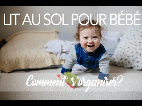 lit au sol pour b b comment organiser la chambre montessori respect de l 39 enfant youtube. Black Bedroom Furniture Sets. Home Design Ideas