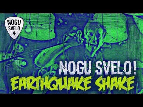Nogu Sveló! - Earthquake Shake (official Video)