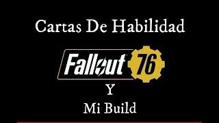 Guia Fallout 76: Cartas De Habilidad Y Mi Build