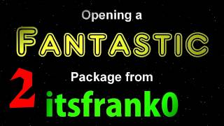 Opening a Fantastic Package from itsfrank0 - Part 2