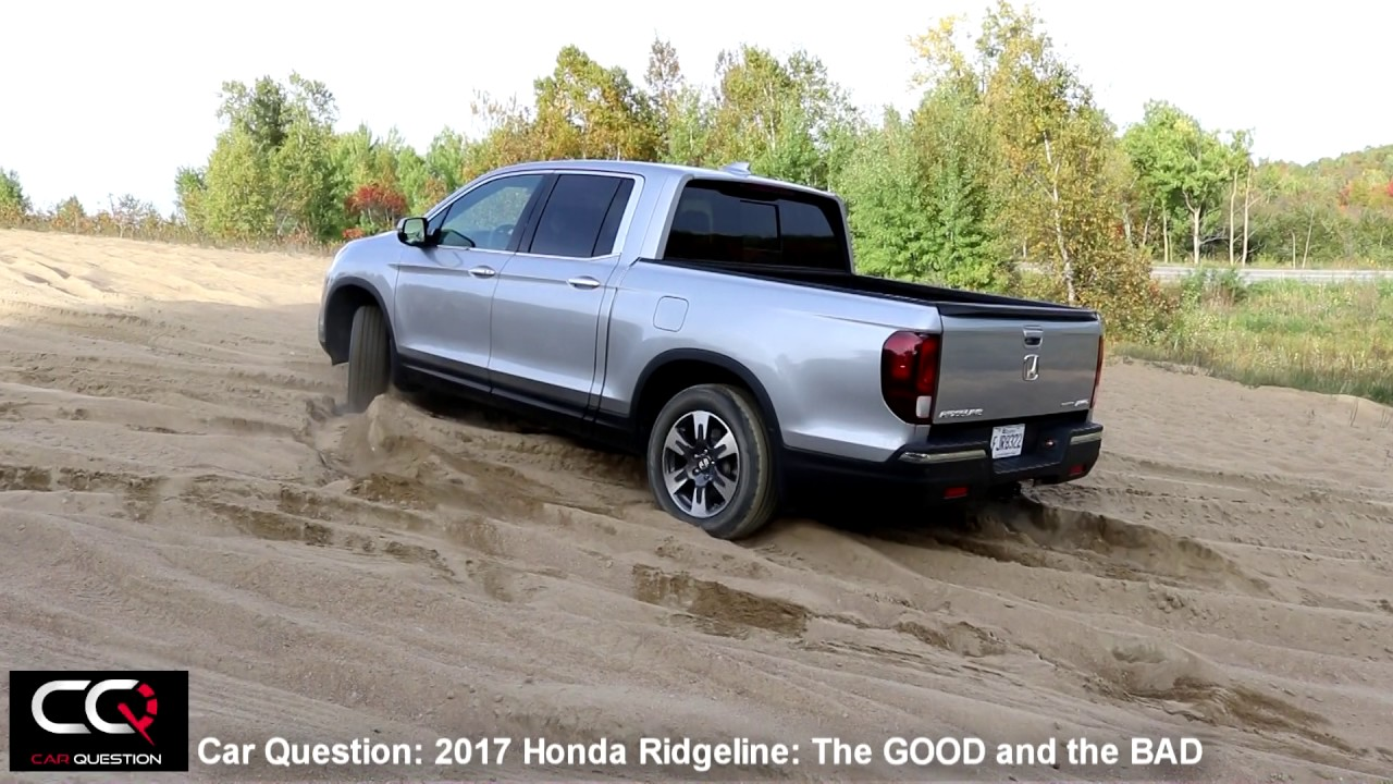 2017 2018 Honda Ridgeline The Good And Bad Most Complete Review Part 5 8 You