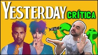 YESTERDAY (2019) - Crítica