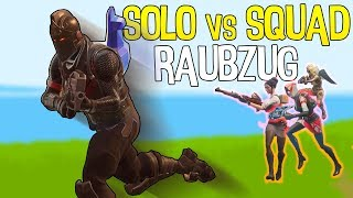 SOLO VS SQUAD RAUBZUG | Fortnite Battle Royale