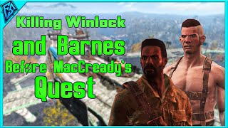 Fallout 4 Killing Winlock and Barnes Before MacCready s Quest What Happens