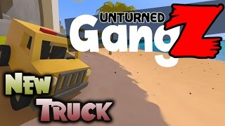 Unturned GangZ Season 5 - Ep 4: New Truck - Hawaii Map