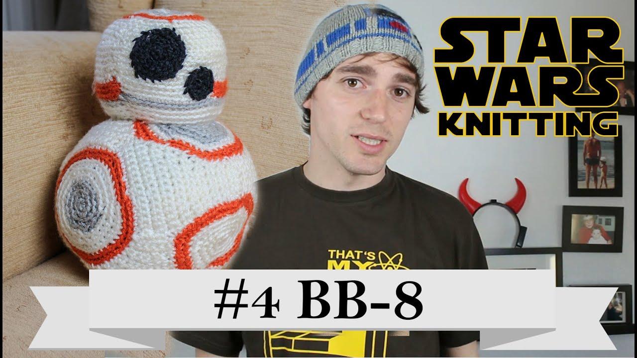 star wars knitting selfmade bb 8 youtube. Black Bedroom Furniture Sets. Home Design Ideas