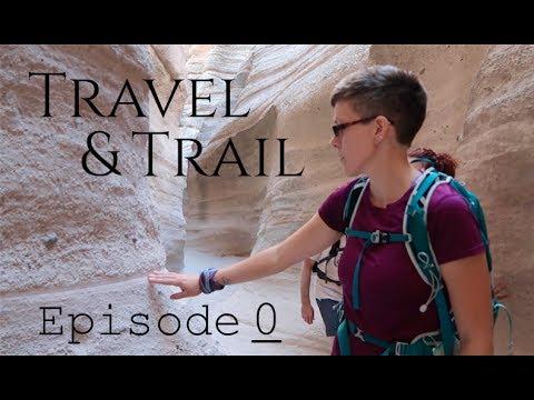 Travel & Trail Vlog (Episode 0 – Test Footage)