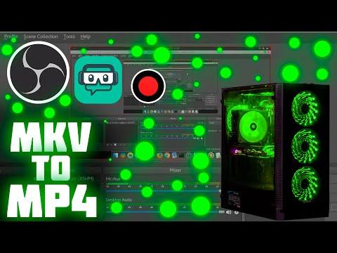 Как Конвертировать Видео Из Mkv В Mp4 [] OBS Studio