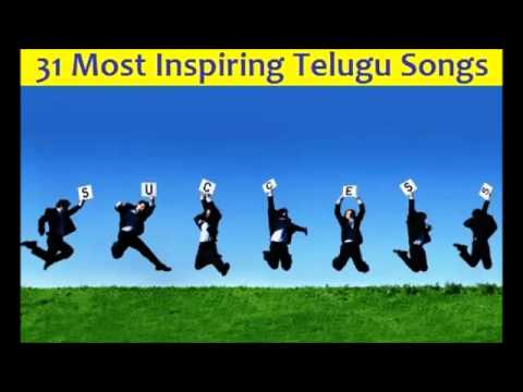 31 Highly Motivational Inspirational Telugu Songs for SUCCESS Seekers Jukebox  Must Listen