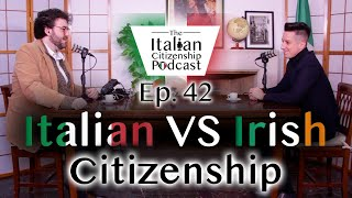 Irish Citizenship VS Italian Citizenship