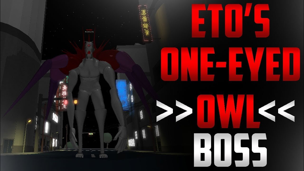 ETO'S ONE-EYED OWL BOSS | GHOULS BLOODY NIGHTS | WHAT TO