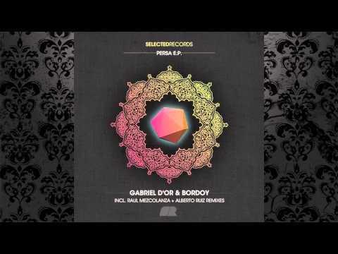Gabriel D'Or & Bordoy - Persa (Original Mix) [SELECTED RECORDS]