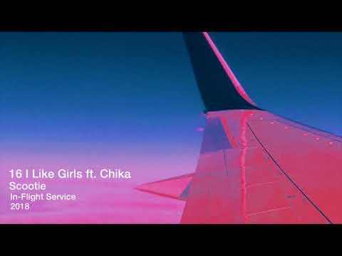 16 I Like Girls ft. Chika