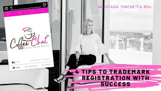 How To Gain Trademark Registration Success | 4 Tips To Protect Your Brilliance