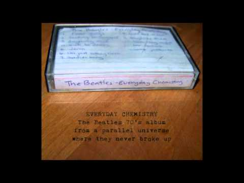 The Beatles - Everyday Chemistry (Full Album)