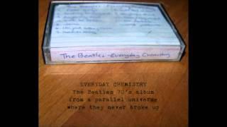 The Beatles - Everyday Chemistry (Full Album)