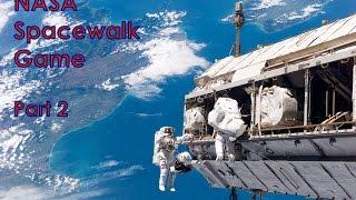 Station Spacewalk Game: Part 2
