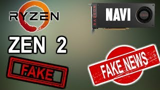 Fake Rumors about RYZEN and NAVI | should you wait ???