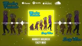 Eazy Mac - Monkey Business ( Audio)