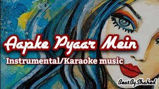 New 2018 | Aapke Pyaar Mein Hum Savarne Lage | Raaz | Instrumental Music | No Lead | Karaoke