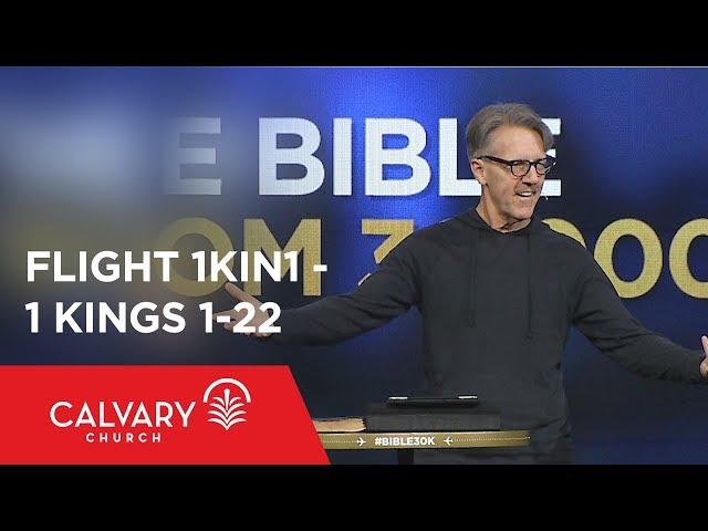 1 Kings 1-22 - The Bible from 30,000 Feet  - Skip Heitzig - Flight 1KIN1