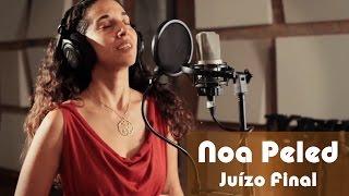Noa Peled - Juízo final (Nelson Cavaquinho e Elcio Soares)