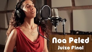 Noa Peled - Juízo final (Nelson Cavaquinho)