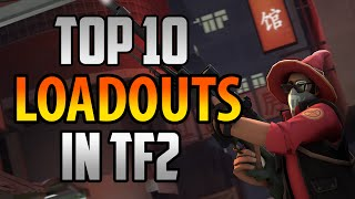 Top 10 Loadouts In TF2! Sniper! How To Improve Your Aim!