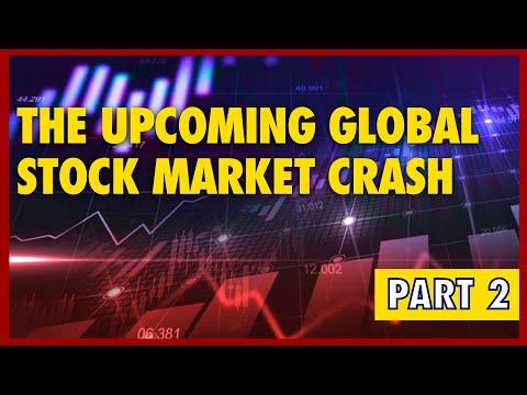 The Upcoming Global Stock Market Crash PART 2