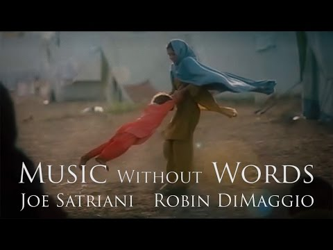 """""""Music Without Words"""" by Joe Satriani and Robin DiMaggio"""