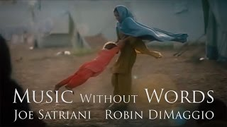 """Music Without Words"" by Joe Satriani and Robin DiMaggio"