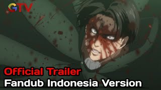 Attack on Titan Season 4 [ The Final Season ] Fandub Indonesia Version   Official Trailer