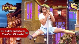 Dr. Gulati Entertains The Cast Of Kaabil - The Kapil Sharma Show