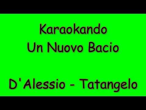 Karaoke Duetti - Un Nuovo Bacio - Gigi D'Alessio - Anna Tatangelo ( Testo )
