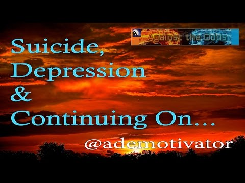 suicide,-depression-and-continuing-on