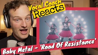 Vocal Coach REACTS - Baby Metal 'Road Of Resistance' (LIVE)